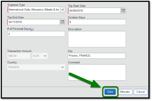 International Daily Allowance expense type tab. There is a green arrow pointing towards the  Save button located on bottom right corner.