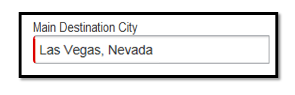 Main destination city. Inputted within the text field was the following: Las Vegas, Nevada