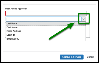 When clicking on the user-added approver drop-down, the following is listed: Last name, first name, email address, login id, and employee id.
