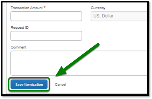 Select Save Itemization button when finished adding expenses.