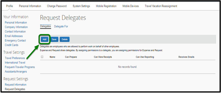 "Request Delegates tab has been opened. On the left-hand side, there is an option to click on ""Add."" This option is highlighted with an arrow pointing towards it."