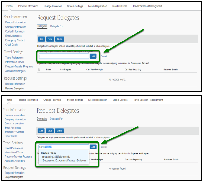 "Request Delegates dashboard. In the search bar, a name has been typed in. Next to the search bar, there is an option to click on the ""Add"" button. This field is highlighted in green with an arrow pointed toward it."