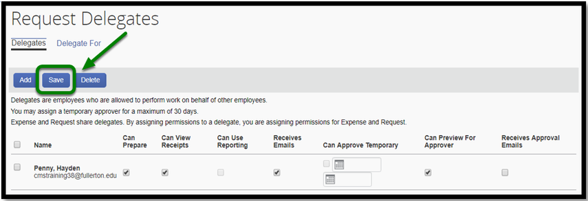 "Request Delegates dashboard. There are three options to click on. These three options are ""add"", ""save"" and ""delete."" There is a green arrow pointing toward the ""Save"" option."