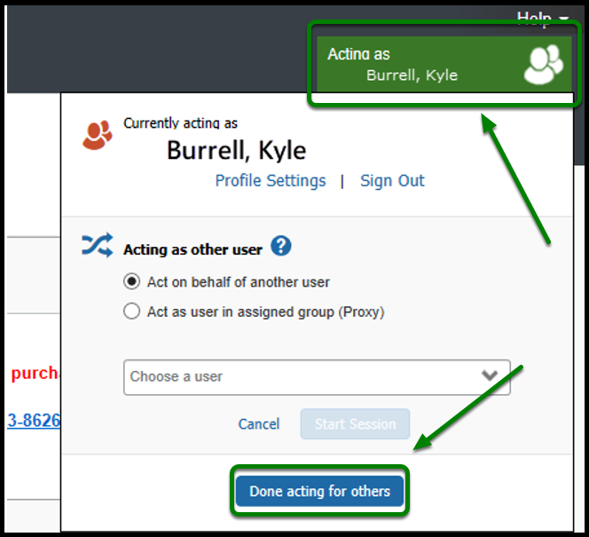 "Concur portal listing the name Kyle Burrell in the top right-hand corner. On the bottom, the option to click ""Done acting for others,"" is highlighted in green with an arrow pointing toward it."