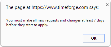 Requests may be denied if made too early.