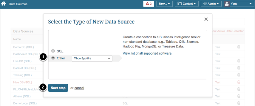 "Select ""Other"" Data Source Type and choose ""Tibco Spotfire"" from the drop-down list"