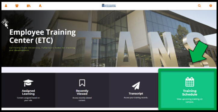 Employee Training Center dashboard / homepage. Green arrow pointing to the Training Schedule box on the ETC dashboard.