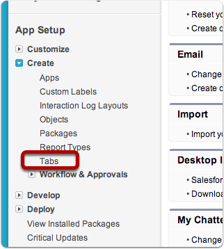 Click on App Setup > Create > Tabs