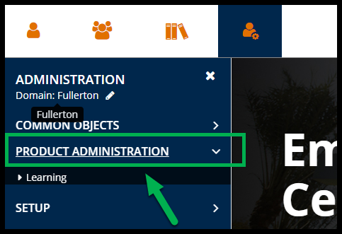 Green arrow pointing to Product Administration.