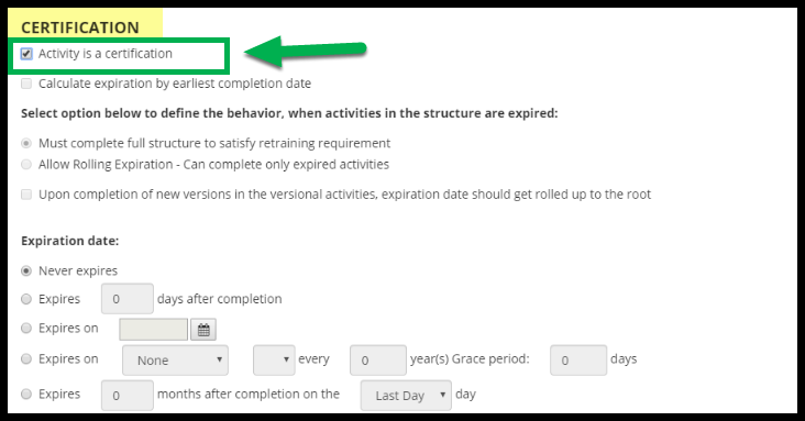 Green arrow pointing to box outlining Activity is a certification text with checkmarked box.