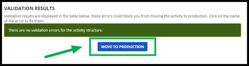 Green arrow pointing to Move To Production button.