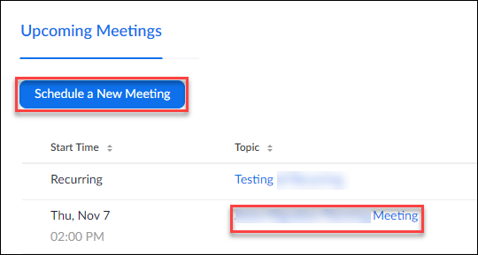 Either schedule a new meeting or click on the meeting name of an existing meeting