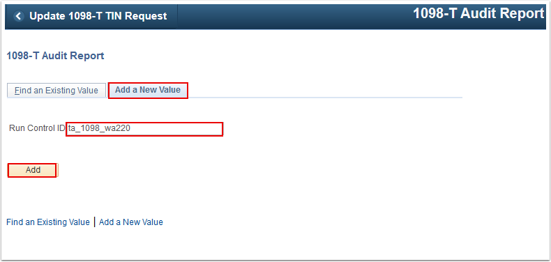 1098 T Audit Report Add a New Value tab