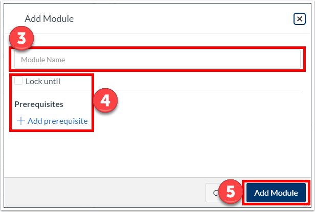 "Name the module, set the lock date and prerequisites, and click ""Add Module""."