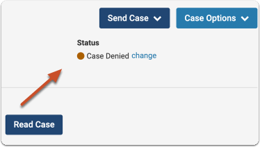 The new status will appear on the Case page