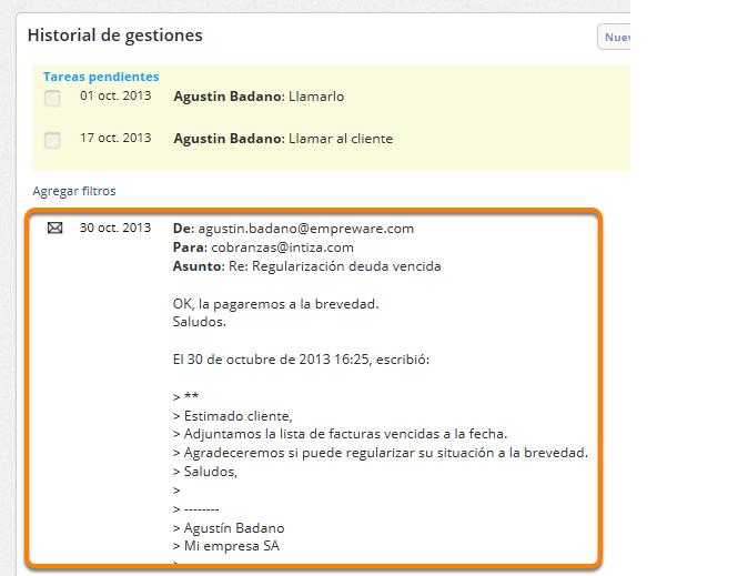 a) La respuesta queda registrada en el historial de gestiones del cliente.