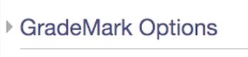Grademark options section