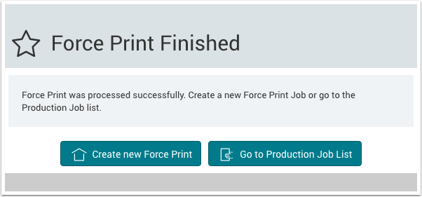 Force Print Finished dialog - 1.7.6