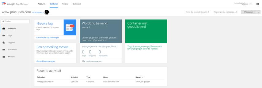 Je Google Tag Manager is aangemaakt