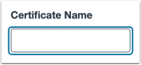Add Certificate Name