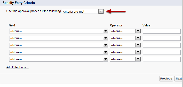 Specify Criteria for Entering Process