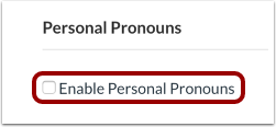 Enable Personal Pronouns