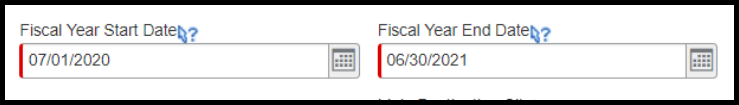 For the Fiscal Year Start Date and End Date calendars, select the appropriate dates.