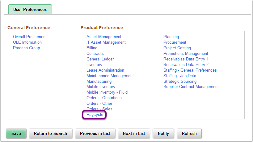 User Preferences - Product Preference - Pay Cycle