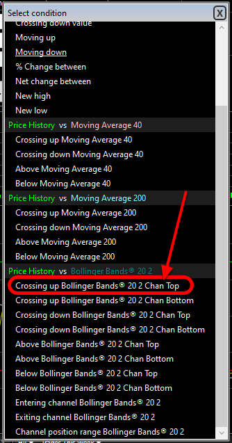 4. In the Select Condition window choose Crossing up Bollinger Bands 20 2 Chan Top from the list (in the Price History vs Bollinger Bands 20 2 section).