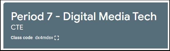 Period 7 - Digital Media Tech CTE - Google Chrome