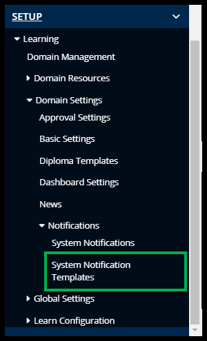 System Notification Templates link outlined
