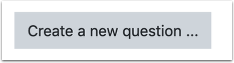 Create a new question button