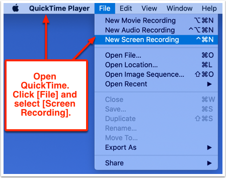 Open QuickTime. Click [File] and select [Screen Recording].