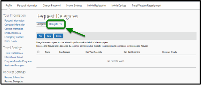 "Request Delegates tab has been opened. On the left-hand side, there is an option to click on ""Delegate For."" This option is highlighted with an arrow pointing towards it."