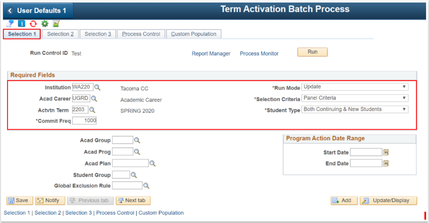 Selection 1 tab Term Activation Batch Process
