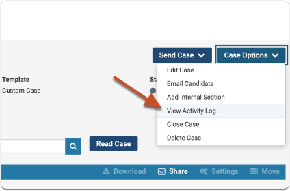 "Click ""Case Options"" and select ""View Activity Log"""