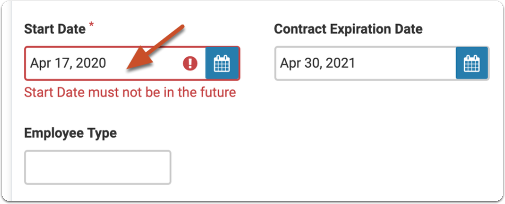 Entering a Start Date in the future will result in the error shown below.