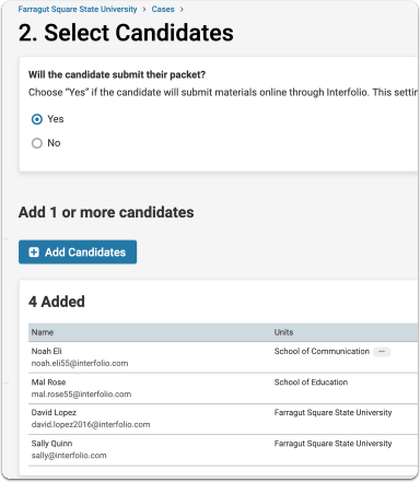 Once the template is selected, the case creator can Add Candidates as necessary.
