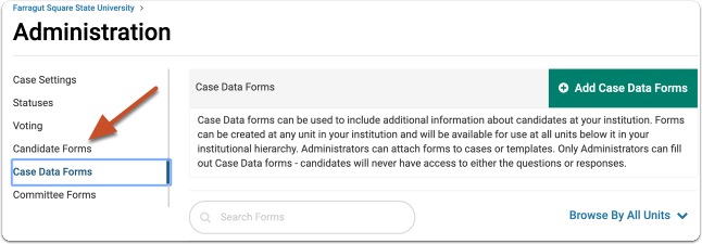"Open the ""Case Data Forms"" tab on the Administration Settings page"