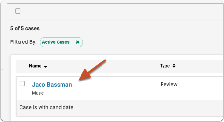 To access cases in the list, click on the name of the case you want to view