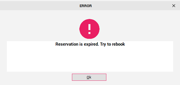 """""""Reservation is Expired"""" message"""