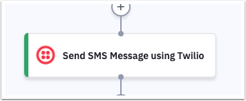Send SMS Message using Twilio Automation Action