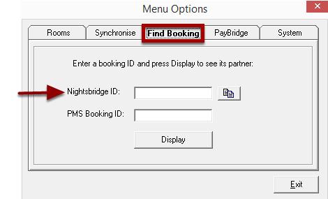 Enter in the Nightsbridge ID or PMS Booking ID