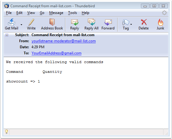 The first email that you will receive is the Command Receipt email: