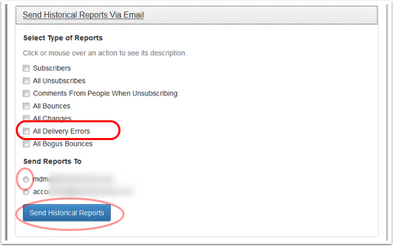 "Select ""All Delivery Errors"" option and the email address where you want to receive the report."