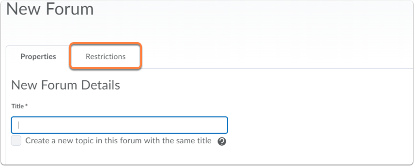 New Forum page - tab Restrictions