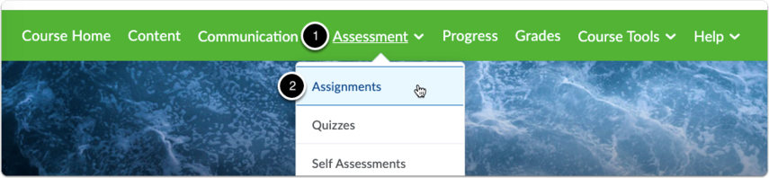 Navigate to Assessment, then select Assignments