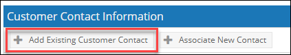 Click on Add Existing Customer Contact button