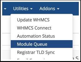 Navigate to Utilities > Module Queue
