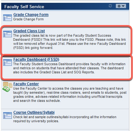 Faculty Self Service Options, highlight Graded Class List and Faculty Dashboard links